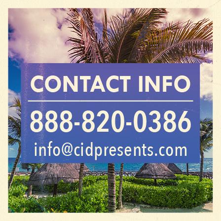 Contact Info 888-820-0386 - info@cidpresents.com